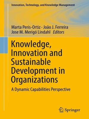 cover image of Knowledge, Innovation and Sustainable Development in Organizations