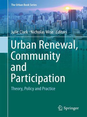 cover image of Urban Renewal, Community and Participation