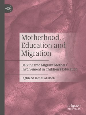 cover image of Motherhood, Education and Migration