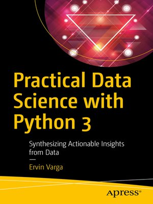cover image of Practical Data Science with Python 3
