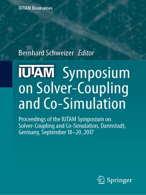 cover image of IUTAM Symposium on Solver-Coupling and Co-Simulation