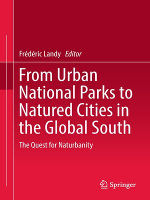 cover image of From Urban National Parks to Natured Cities in the Global South