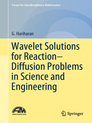cover image of Wavelet Solutions for Reaction–Diffusion Problems in Science and Engineering