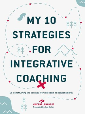 cover image of My 10 Strategies for Integrative Coaching