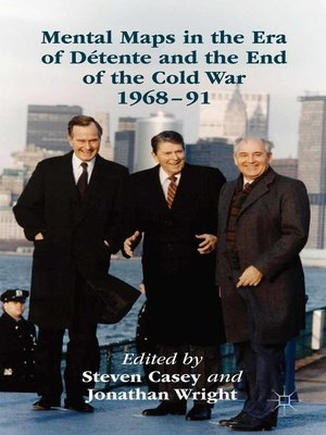 cover image of Mental Maps in the Era of Détente and the End of the Cold War 1968–91