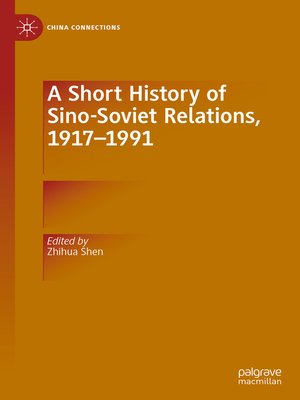 cover image of A Short History of Sino-Soviet Relations, 1917–1991