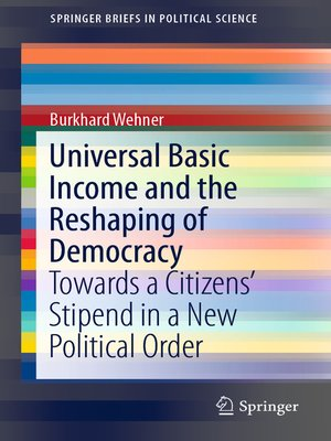 cover image of Universal Basic Income and the Reshaping of Democracy
