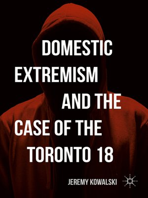 cover image of Domestic Extremism and the Case of the Toronto 18