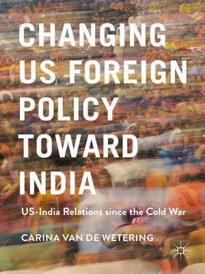 cover image of Changing US Foreign Policy toward India