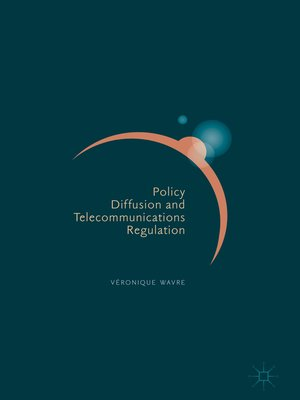 cover image of Policy Diffusion and Telecommunications Regulation