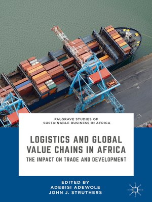 cover image of Logistics and Global Value Chains in Africa