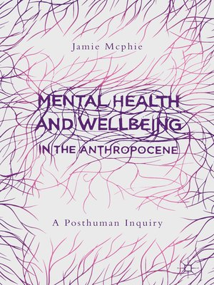 cover image of Mental Health and Wellbeing in the Anthropocene