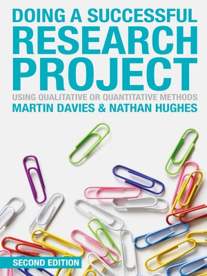 Doing A Successful Research Project By Martin Davies Overdrive Rakuten Overdrive Ebooks