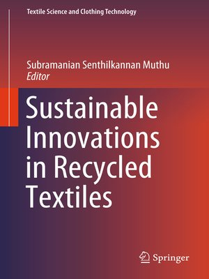 cover image of Sustainable Innovations in Recycled Textiles