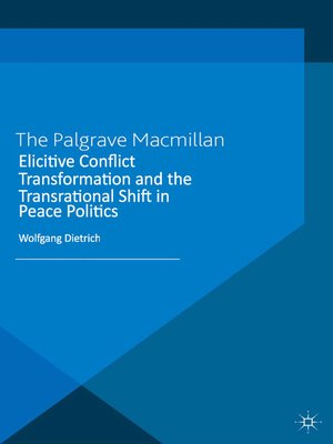 cover image of Elicitive Conflict Transformation and the Transrational Shift in Peace Politics