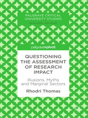 cover image of Questioning the Assessment of Research Impact
