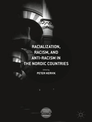 cover image of Racialization, Racism, and Anti-Racism in the Nordic Countries