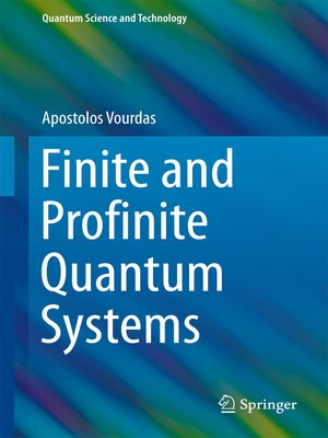 cover image of Finite and Profinite Quantum Systems