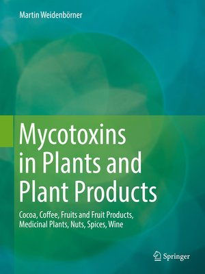 cover image of Mycotoxins in Plants and Plant Products