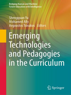 cover image of Emerging Technologies and Pedagogies in the Curriculum