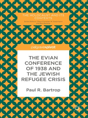 cover image of The Evian Conference of 1938 and the Jewish Refugee Crisis