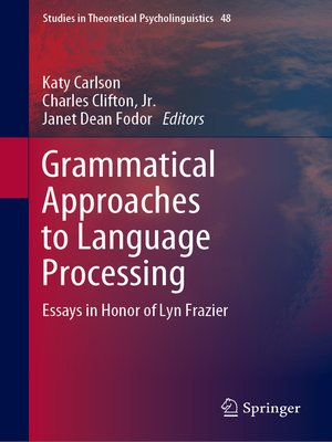 cover image of Grammatical Approaches to Language Processing