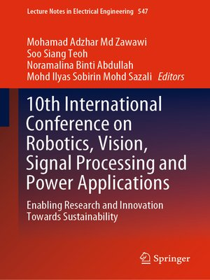 cover image of 10th International Conference on Robotics, Vision, Signal Processing and Power Applications