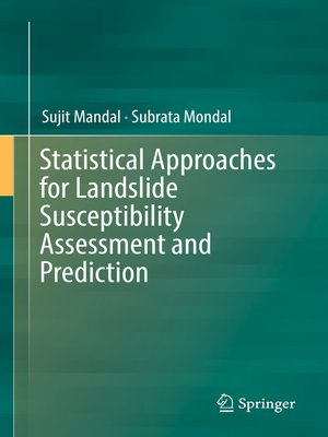 cover image of Statistical Approaches for Landslide Susceptibility Assessment and Prediction