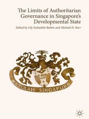 cover image of The Limits of Authoritarian Governance in Singapore's Developmental State