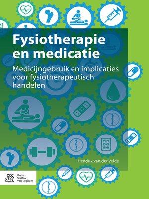 cover image of Fysiotherapie en medicatie