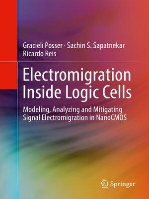 cover image of Electromigration Inside Logic Cells