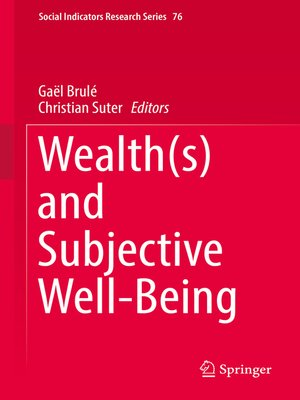 cover image of Wealth(s) and Subjective Well-Being
