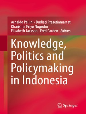 cover image of Knowledge, Politics and Policymaking in Indonesia
