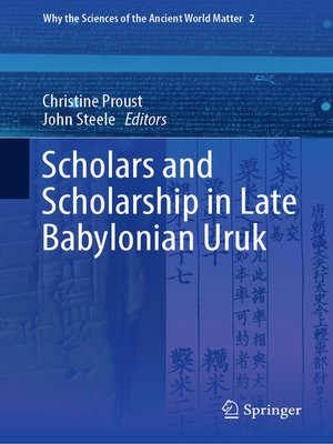 cover image of Scholars and Scholarship in Late Babylonian Uruk