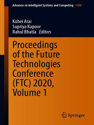 cover image of Proceedings of the Future Technologies Conference (FTC) 2020, Volume 1