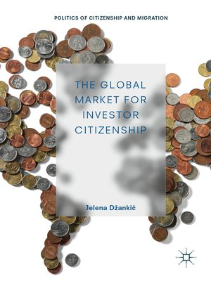 cover image of The Global Market for Investor Citizenship