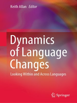 cover image of Dynamics of Language Changes