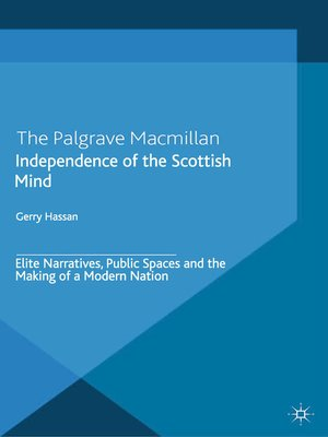 cover image of Independence of the Scottish Mind