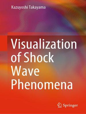 cover image of Visualization of Shock Wave Phenomena