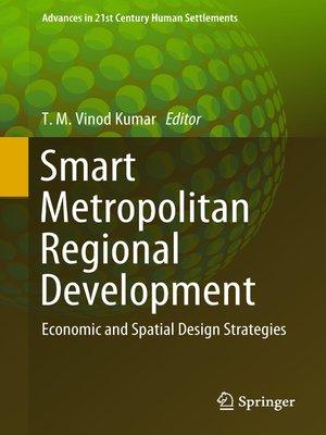 cover image of Smart Metropolitan Regional Development