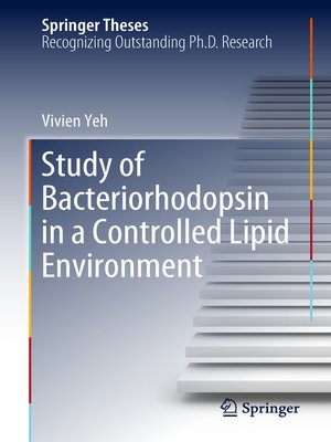 cover image of Study of Bacteriorhodopsin in a Controlled Lipid Environment