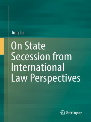 cover image of On State Secession from International Law Perspectives