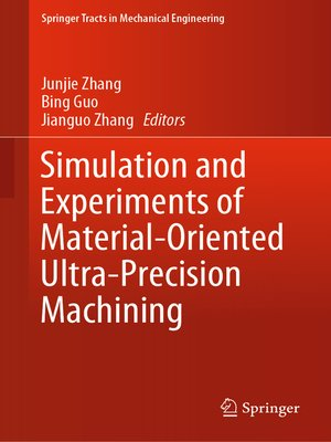 cover image of Simulation and Experiments of Material-Oriented Ultra-Precision Machining