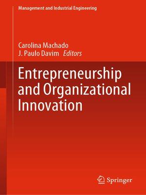 cover image of Entrepreneurship and Organizational Innovation