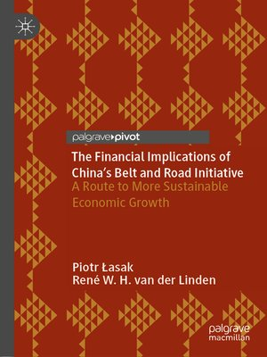 cover image of The Financial Implications of China's Belt and Road Initiative