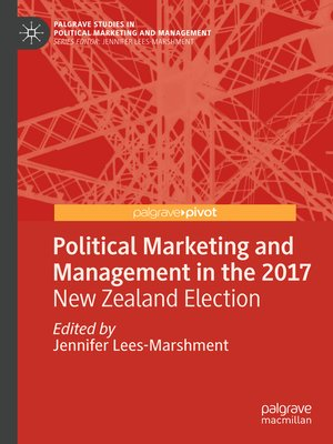 cover image of Political Marketing and Management in the 2017 New Zealand Election