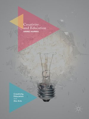 cover image of Creativity and Education