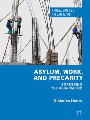 cover image of Asylum, Work, and Precarity