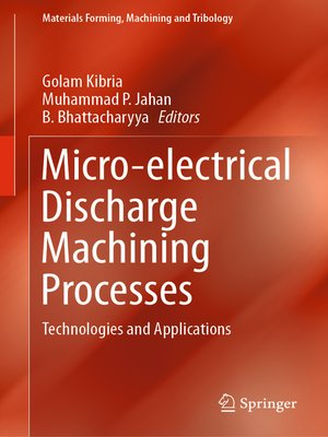 cover image of Micro-electrical Discharge Machining Processes
