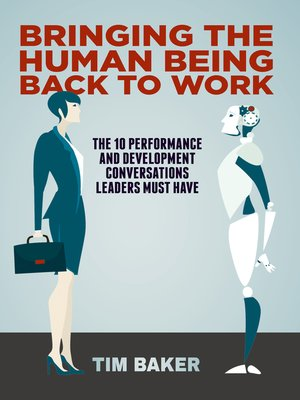 cover image of Bringing the Human Being Back to Work